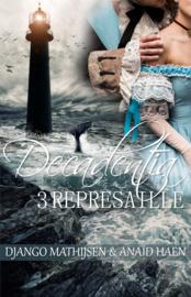 Decadentia - boek 3 - Represailles - Anaïd Haen en Django Mathijsen