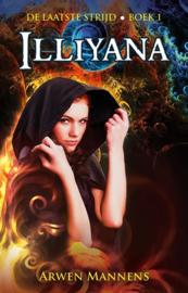 Trilogie De laatste Strijd - Arwen Mannens (Illiyana, Rheya en Thorian & Kristan)