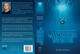 De Segrijn en Sotalia boeken - deel 1 - DE ANUMORIA INITIATIE -  Robert Bijman