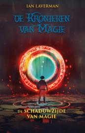 De schaduwzijde van magie - Ian Laverman