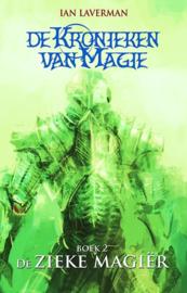 De Kronieken van Magie - Boek 2 - De zieke magier - Ian Laverman - Ebook