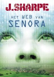 HET WEB VAN SENORA -  J. Sharpe