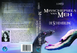 De misschepsels van Meh, De schemerling van J.J. Miro