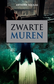 ZWARTE MUREN -  Anthonie Holslag