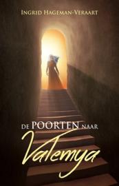 De poorten naar Valemya - Boek 1 - Ingrid Hageman - Ebook