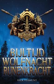 Bijltijd, Wolfnacht, Runenkracht - Rick Vermunt - Ebook