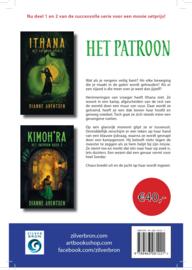 """Setprijs eerste twee delen in de serie """"Het Patroon"""" van Dianne Arentsen (Ithana en Kimoh'ra)"""
