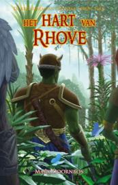 De kronieken van Cromrak - Vierde boek - Het hart van Rhove - Mark Doornbos - Ebook