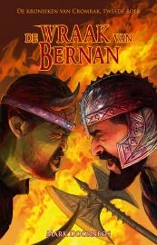De Kronieken van Cromrak - deel 2 - De wraak van Bernan -  Mark Doornbos