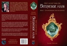 Het licht van de stervende maan - deel 1 - De ontdekking van een koning -  Eline Gielen