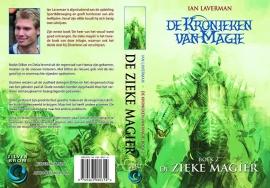 De Kronieken van Magie - deel 2 - De Zieke Magier - Ian Laverman