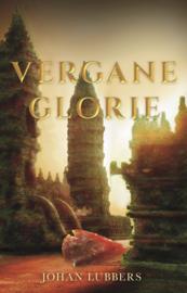 Vergane glorie - Johan Lubbers