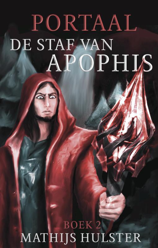 Portaal deel 2, De staf van Apophis van Mathijs Hulster