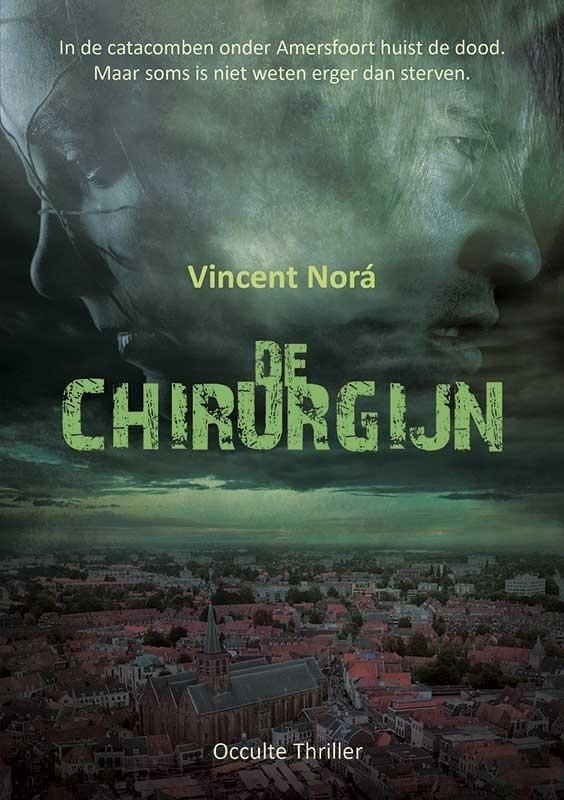 DE CHIRURGIJN - Vincent Norá