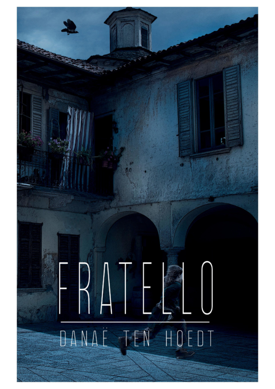 Martelli - deel 2 - Fratello - Danaë Ten Hoedt -  Ebook