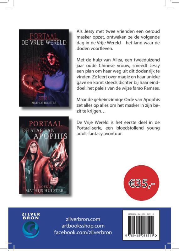 Portaal tweeluik van Mathijs Hulster (De vrije wereld en De staf van Apophis)