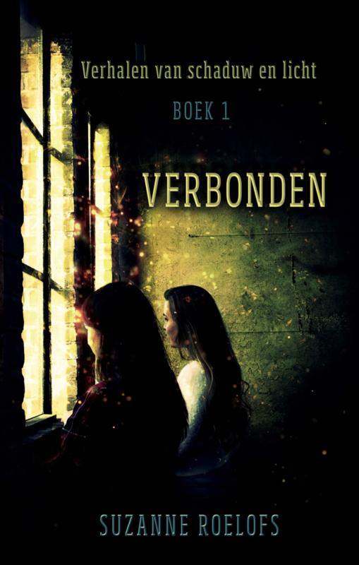 Verhalen van schaduw en licht - boek 1 - Verbonden - Suzanne Roelofs - Ebook