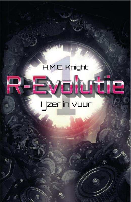 IJzer in vuur - boek 1 - R-Evolutie - HMC Knight - Ebook