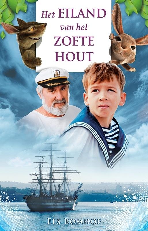 HET EILAND VAN HET ZOETE HOUT - Els Bomhof