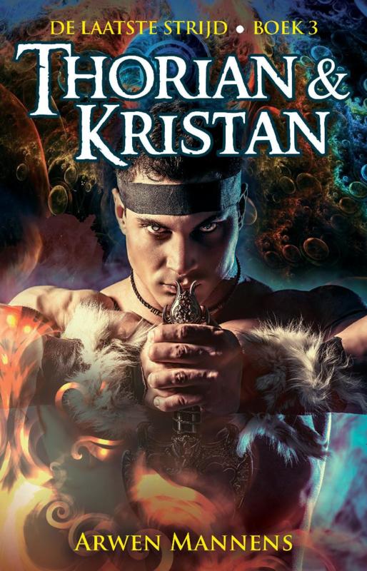 De laatste strijd 3, Thorian en Kristan – Arwen Mannens