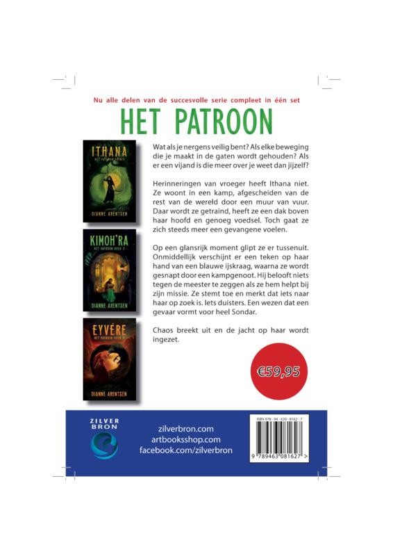 "Trilogie ""Het Patroon"" van Dianne Arentsen (Ithana, Kimoh'ra en Eyvére)"