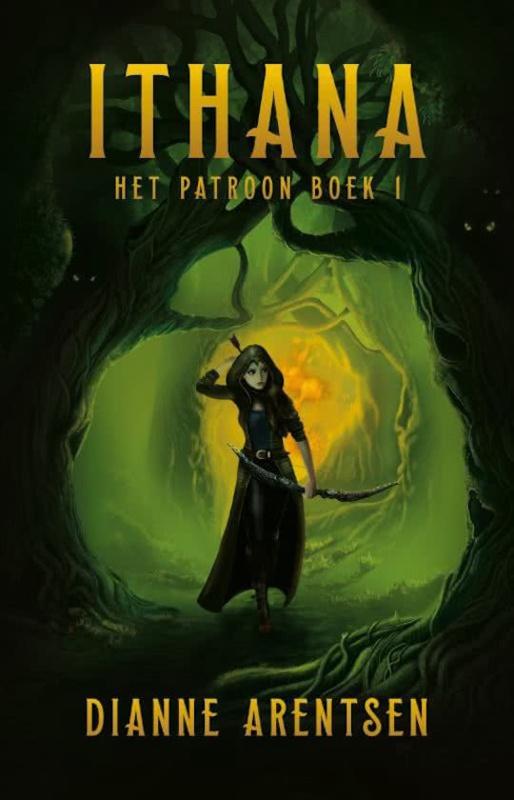 Het Patroon - boek 1 - Ithana - Dianne Arentsen - ebook