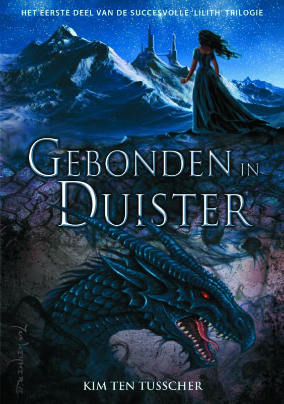 Lilith-trilogie - deel 1 - Gebonden in duister - Kim ten Tusscher - ebook