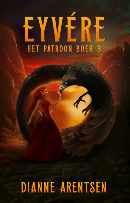 Het Patroon - boek 3 - Eyvere - Dianne Arentsen - ebook