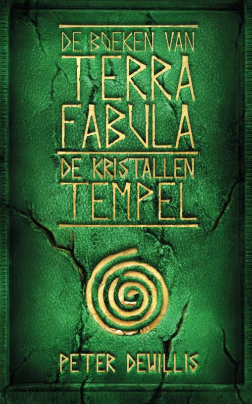 De kristallen Tempel - Terra Fabula  4 - Peter DeWillis