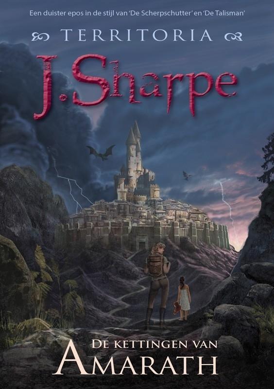 DE KETTINGEN VAN AMARATH - Territoria, boek 1 -  J. Sharpe