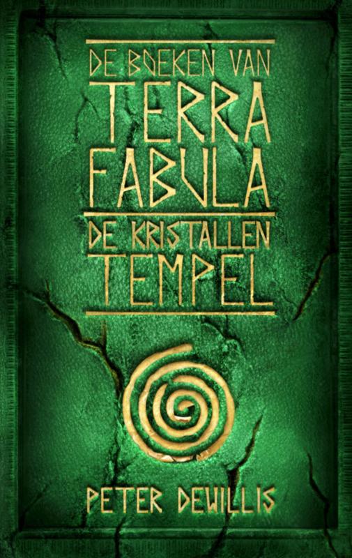 Terra Fabula - boek 4 - De kristallen tempel- Peter DeWillis -  ebook