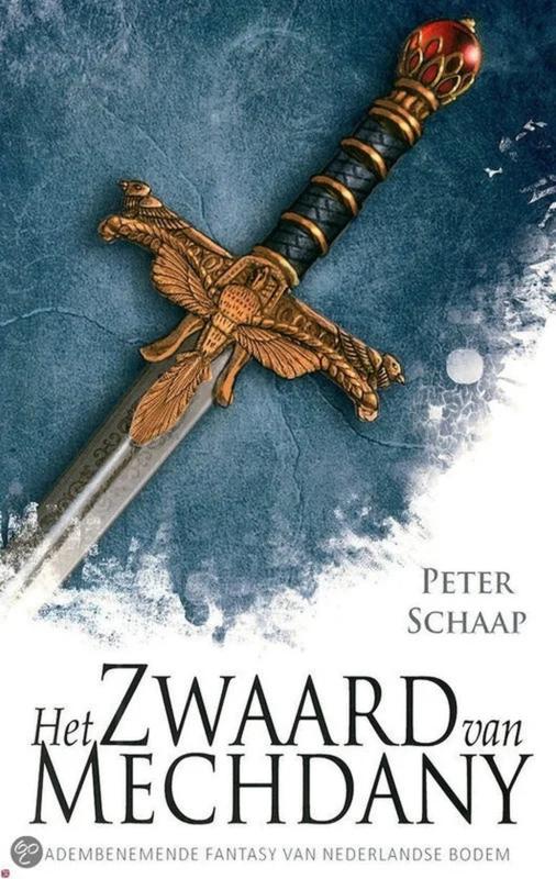 Het zwaard van Mechdany - Peter Schaap - Ebook