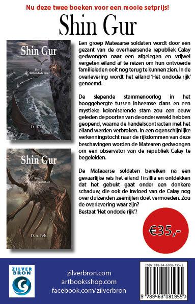 Shin Gur tweeluik/set van D.A. Pels