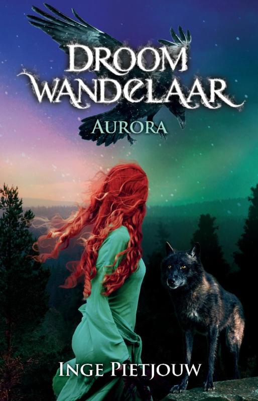 Droomwandelaar - Deel 1 - Aurora - Inge Pietjouw - E-book