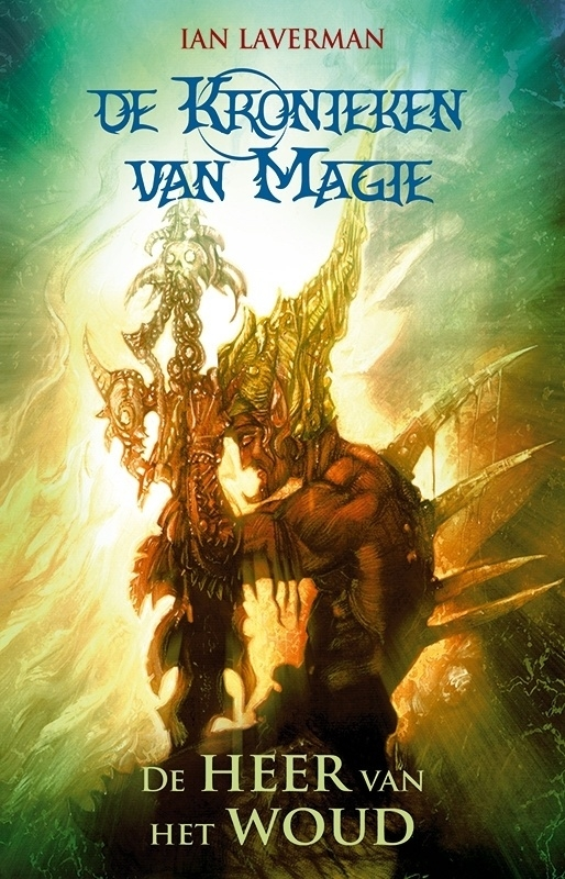 Kronieken van de magie - trilogie van Ian Laverman