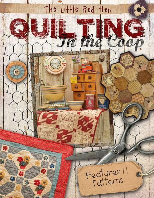 The Little Red Hen - Quilting in the Coop