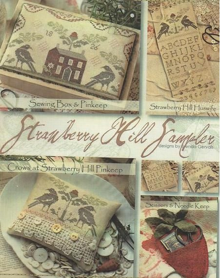 With thy Needle & Thread - Strawberry Hill Sampler