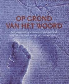 Op grond van het Woord (Kamp, A.J. van der)