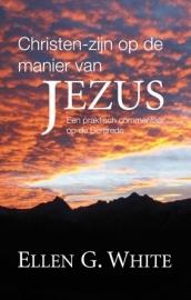 Christen-zijn op de manier van Jezus (White, Ellen G.)