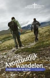 Avontuurlijk wandelen: Onderweg met de Bijbel (De Bruin, Tom)
