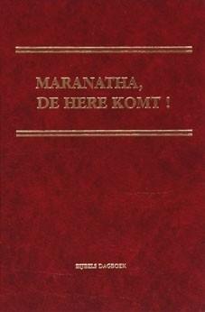 Maranatha,De Here komt! (White, Ellen G.)
