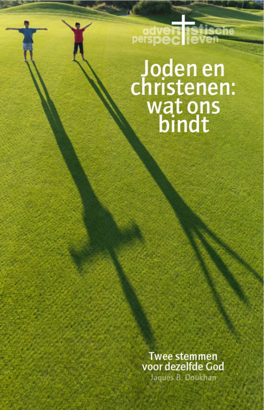 Joden en christenen: wat ons bindt (Doukhan, Jaques B.)