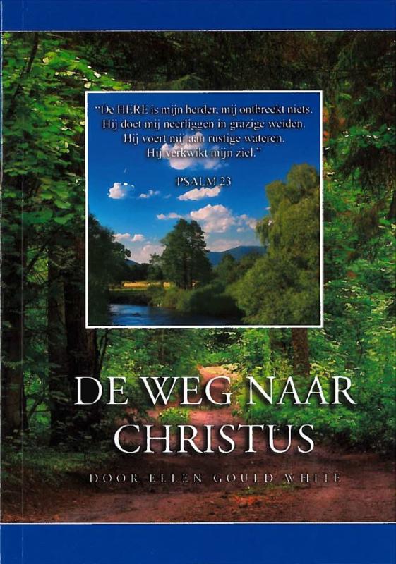 De weg naar Christus (Ellen G. White)