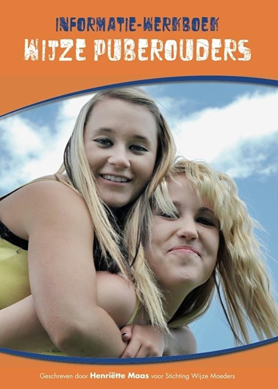 Hooggevoelige pubers: informatiewerkboek voor Wijze Ouders