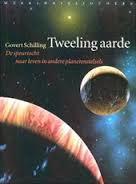 Tweeling Aarde, over buitenaards leven door Govert Schilling
