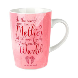To the world you are a mother to me you are the world koffie tas