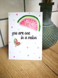 You are one in a melon juf bedankje