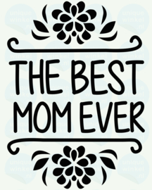 auto sticker • the best mom ever