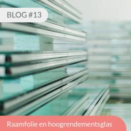 Blog #13 • Raamfolie en hoogrendementsglas hr++