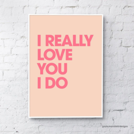 Gayle Mansfield print I really love you (coral) - A4